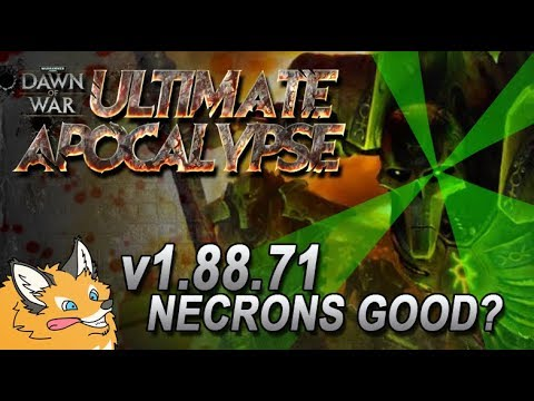 V1.88.71 Released! Are Necrons Any Good? | Ultimate Apocalypse MOD