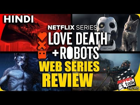 Netflix's Love, Death and Robots : Web Series Review [Explained In Hindi]