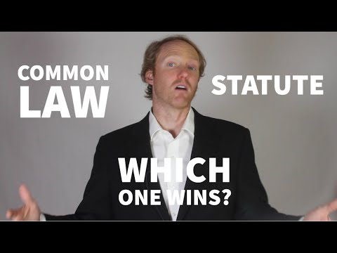 Common law or statute, which prevails?