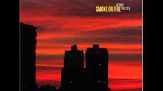 Watch Smoke Or Fire Fire Escapes video