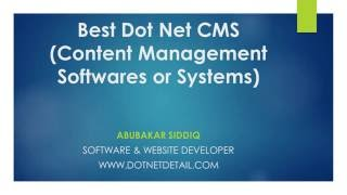 Best Dot Net CMS (Content Management Softwares or systems)