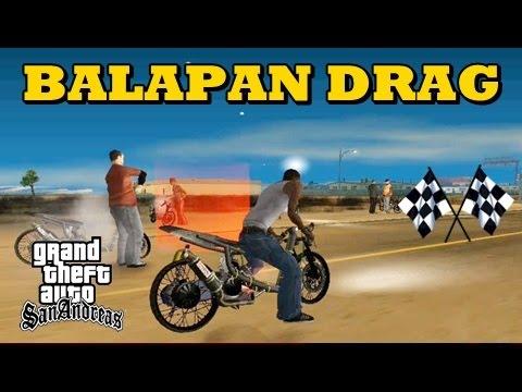 Kisah Balapan Liar Motor Drag - GTA San Andreas Dyom - YouTube