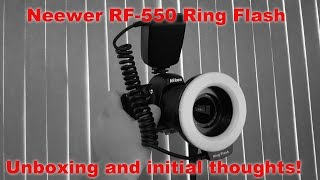 Neewer RF-550 Ring Flash Unboxing