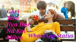 Gori tere jiya hor na koi remix ringtone | gori tere jiya lyrical mix whatsapp status romantic |