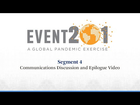 Event 201 Pandemic Exercise: Segment 4, Communications Discussion and Epilogue Video