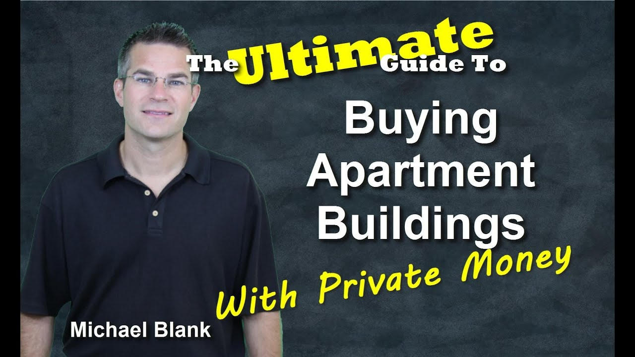 The Ultimate Guide To Buying Apartment Buildings With Private - Buying an apartment building