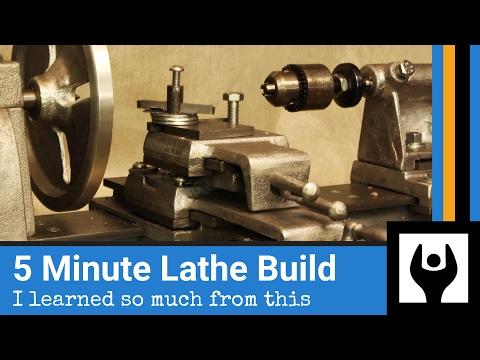5 Minute Lathe Build