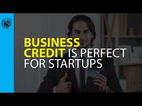 Business Credit is Perfect for Startups