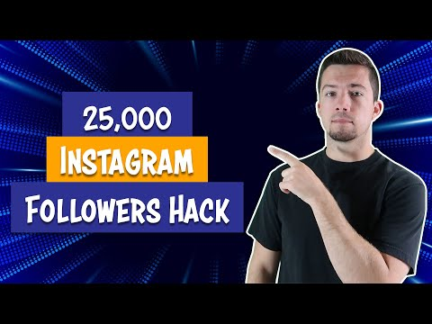 How to Gain 25,000 Instagram Followers Using These Steps