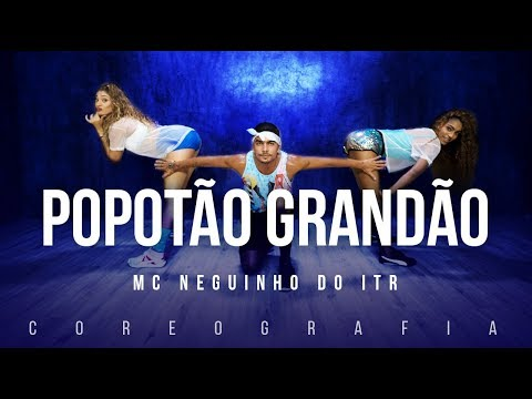 Popotão Grandão - Mc Neguinho Do ITR | FitDance TV (Coreografia) Dance Video