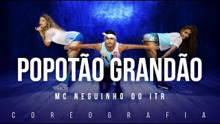 Video Popotão Grandão - Mc Neguinho Do ITR | FitDance TV (Coreografia) Dance Video download MP3, 3GP, MP4, WEBM, AVI, FLV Mei 2018