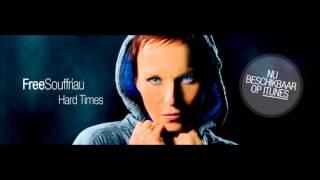 Free Souffriau - Hard times