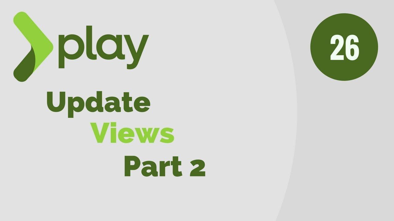 Play Framework Tutorial # 26 Update Views Part 2
