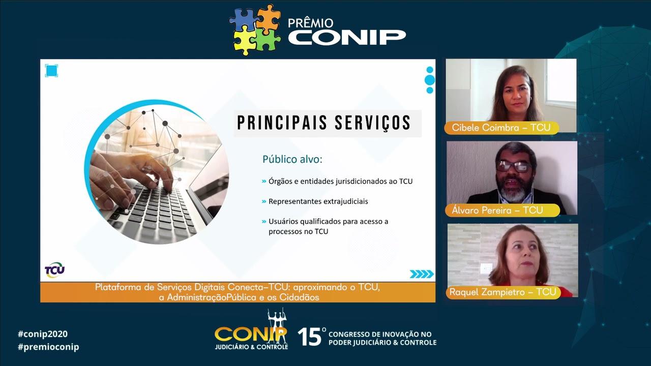Finalista do Prêmio CONIP - Plataforma de Serviços Digitais Conecta TCU