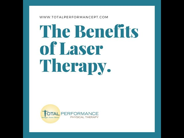 The Benefits of Laser Therapy