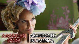 Abandoned in America | American Gods
