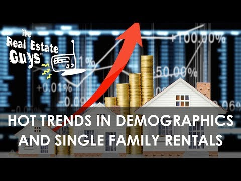 Hot Trends in Demographics and Single Family Rentals