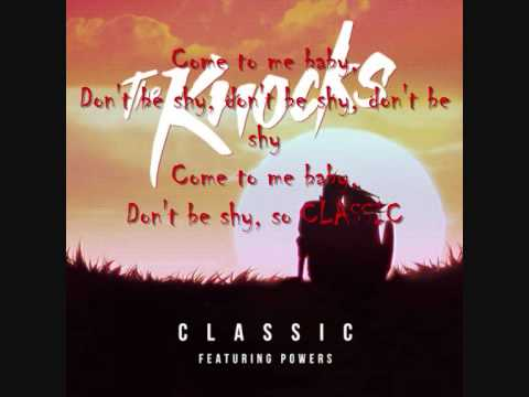 The Knocks feat. Powers - Classic (w/LYRICS)