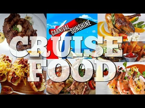 Carnival Sunshine CRUISE FOOD!