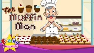 The Muffin Man - Do You Know the Muffin Man? - Nursery Rhyme Karaoke - Sing Along