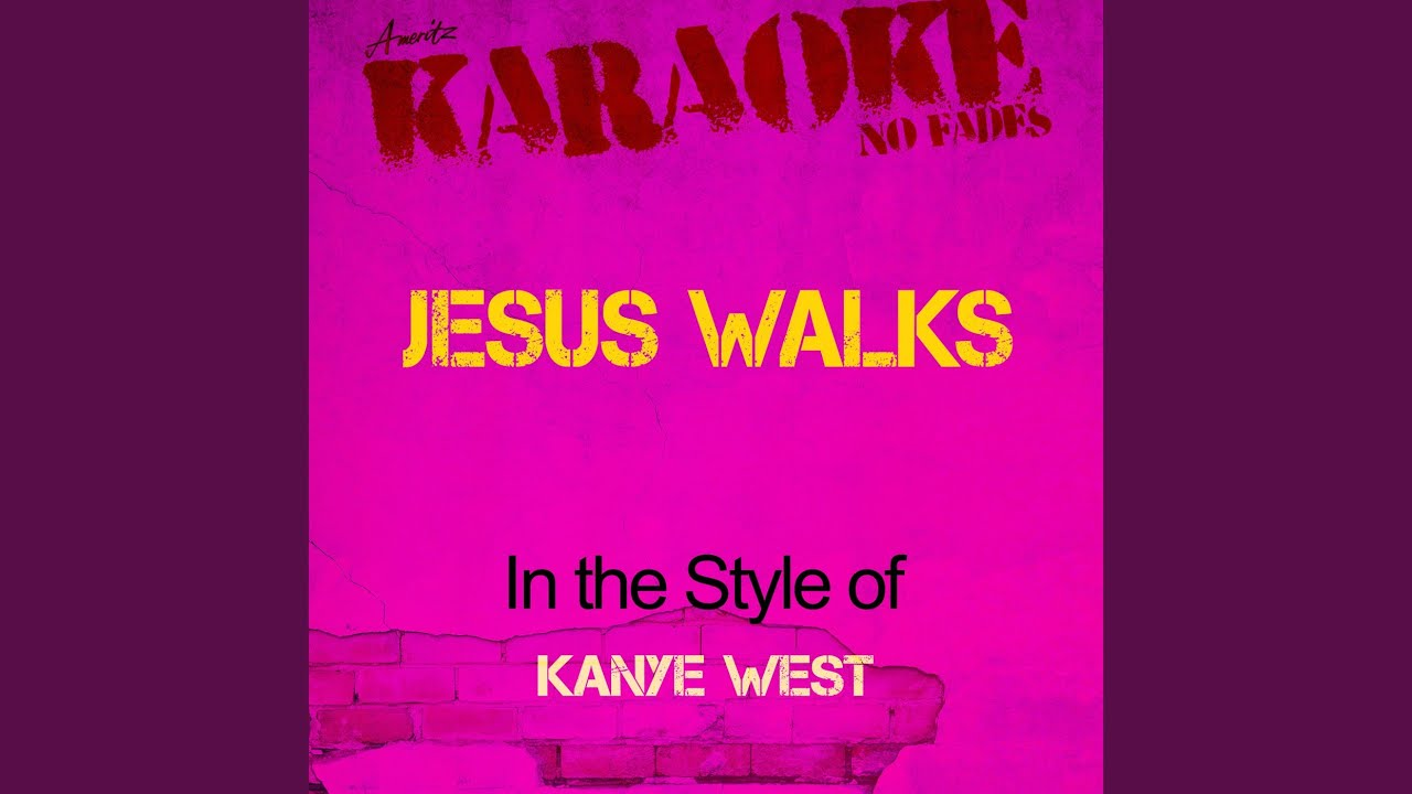 kanye west jesus walks Jesus walks kanye west the college dropout [hook x2] jesus walks god show me the way because the devil trying to break me down jesus walks with me the only thing that i pray is that me feet don't fail me now jesus walks and i don't think there is nothing i can do now to right.