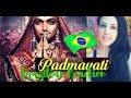 Padmavati Brazilian Reaction / Deepika Padukone/ Shahid Kapoor / Ranveer Singh / Trailer Reaction