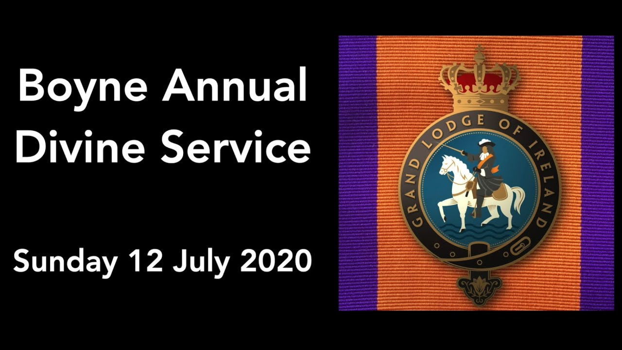 Boyne Annual Divine Service - Twelfth of July 2020