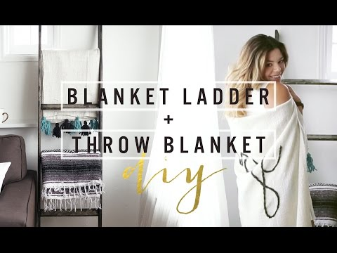 DIY BLANKET LADDER + THROW BLANKET | THESORRYGIRLS