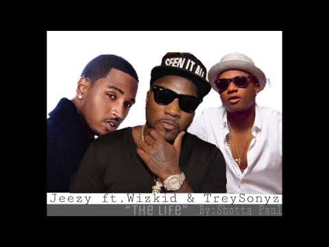 Wizkid Ft.Young Jeezy & Trey Songz _ The Life  (official Audio) 2017- 2018