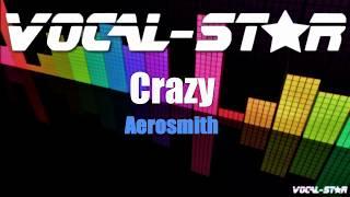 Aerosmith - Crazy (Karaoke Version) with Lyrics HD Vocal-Star Karaoke