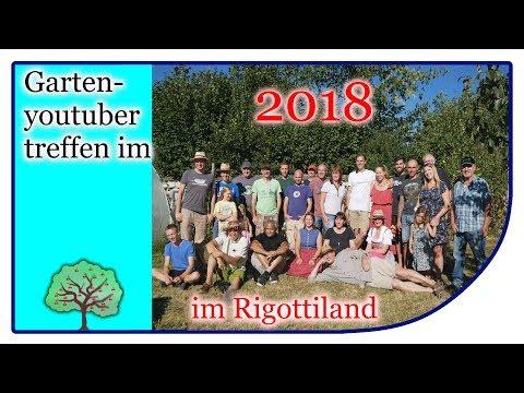 Garten Youtuber Treffen im Rigotti Land | GYT 2018 | Impressionen ums Treffen #gyt2018