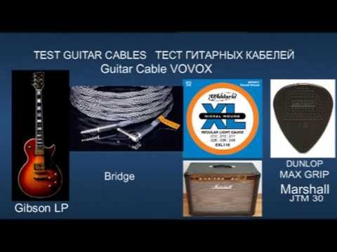 TEST Guitar Cables Lava VOVOX Fender Mrcable Gibson Les Paul Custom ...