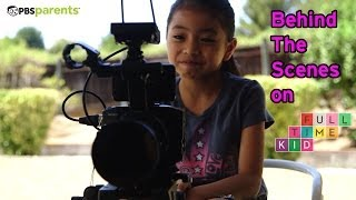 Behind the Scenes & Outtakes | Full-Time Kid | PBS Parents