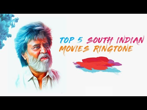 TOP 5 SOUTH INDIAN MOVIES RINGTONES (BEST BGM OF 2018)