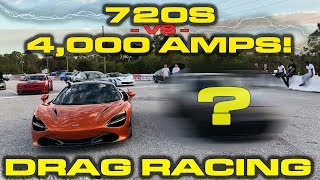 720S GETS ELECTROCUTED * 4,000 AMPS takes down the McLaren 720S in a 1/4 Mile Drag Race