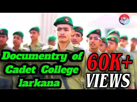Documentary of Cadet College Larkana