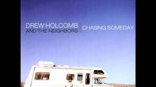 Drew Holcomb and the Neighbors | Can