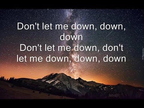 The Chainsmokers - Don't Let Me Down [Lyrics] Ft. Daya