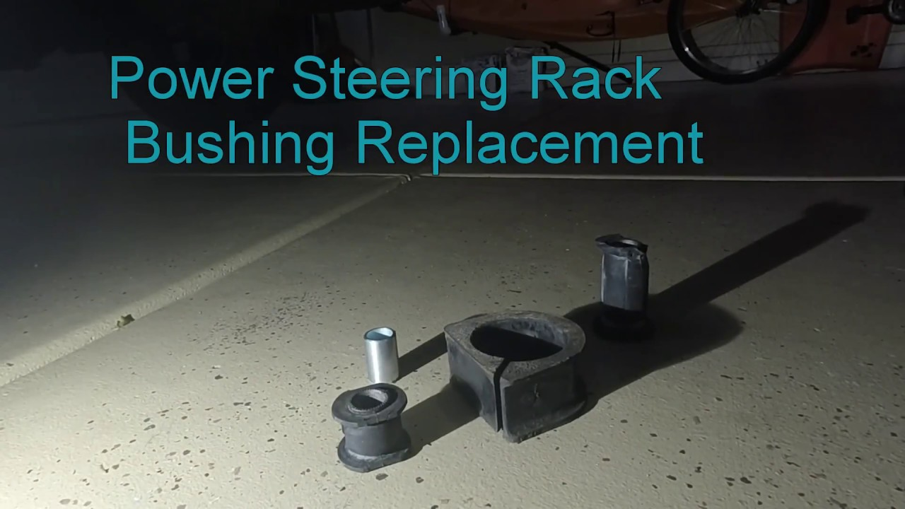 Power Steering Rack Bushing Replacement Youtube