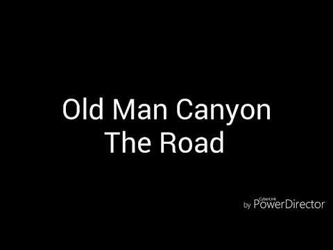 Old Man Canyon-The Road(Lyric)