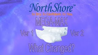 NorthShore™ Mega Max What changed from version 1  to version 2? #adultdiaper