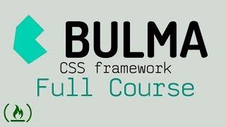 Bulma CSS Framework - complete tutorial