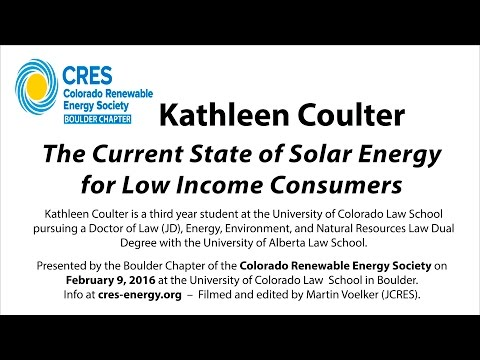 The Current State of Solar Energy for Low Income Consumers (Kathleen Coulter - 2/9/16)