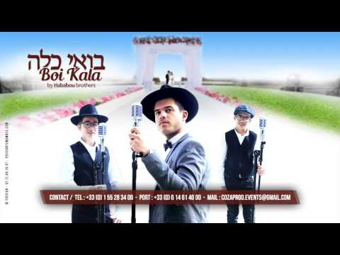Boi Kala - בואי כלה - By Hababou Brothers - Impossible (cover)