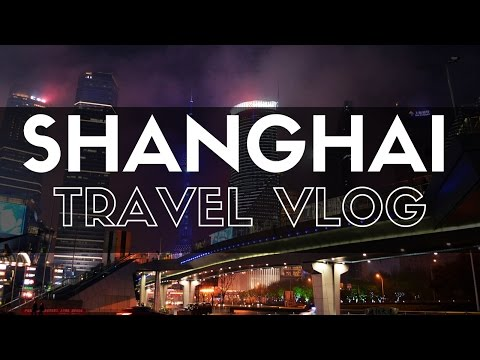 SHANGHAI TRAVEL VLOG! Soup Dumplings, French Concession & The Bund (上海市)