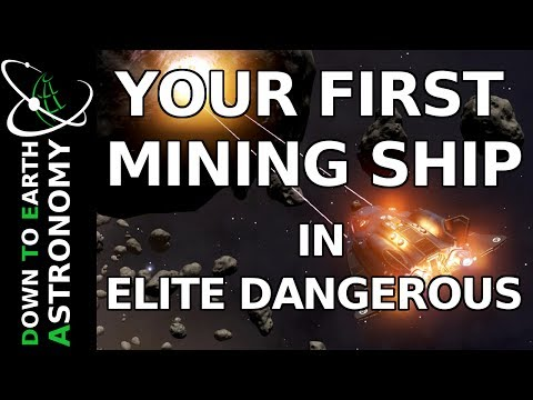 YOUR FIRST MINING SHIP IN ELITE DANGEROUS