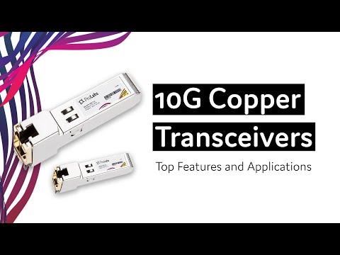 Understanding 10G Copper Transceivers