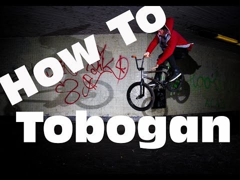 How To Tobogan