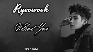 Ryeowook (super junior) - without you [sub ita]