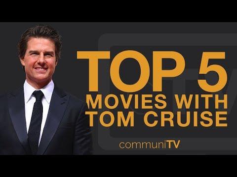 TOP 5: Tom Cruise Movies